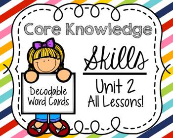 Core Knowledge Skills Unit 2 Decodable Word Cards