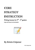 Common Core - Writing Bundle of Lessons to Last All Year