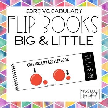 Core Vocab Flip Book {Big & Little}