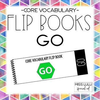 Core Vocab Flip Book {Go}