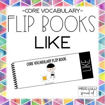 Core Vocabulary Flip Book {Like}