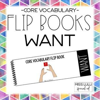 Core Vocab Flip Book {Want}