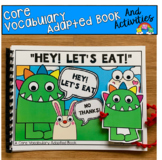 "Core Vocabulary Adapted Book And Activities:  ""Hey Let's Eat!"""