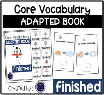 Core Vocabulary Adapted Book: FINISHED