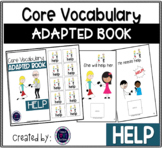 Core Vocabulary Adapted Book: HELP
