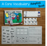 """Core Vocabulary Adapted Book:  """"Hey! I Like That!"""""""