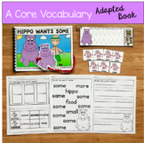 "Core Vocabulary Adapted Book:  ""Hippo Wants Some"""