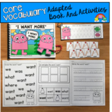 "Core Vocabulary Adapted Book:  ""I Want More"""