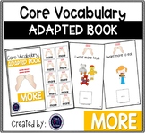 Core Vocabulary Adapted Book: MORE