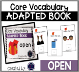 Core Vocabulary Adapted Book: Open