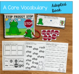 "Core Vocabulary Adapted Book-""Stop Froggy Stop!"""