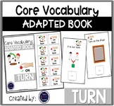 Core Vocabulary Adapted Book: TURN