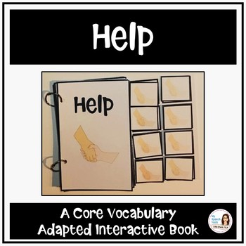 """Core Vocabulary Book """"HELP"""" for AAC Users and Speech Therapy"""