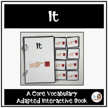 "Core Vocabulary Book ""IT"" for AAC Users"