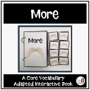 "Core Vocabulary Book ""MORE"" for AAC Users"