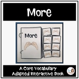 """Core Vocabulary Book """"MORE"""" for AAC Users and Speech Therapy"""