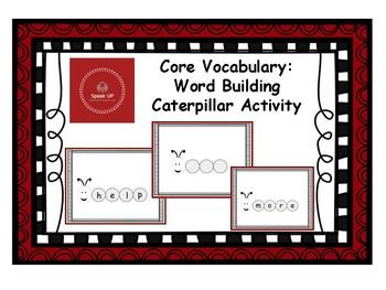 Core Vocabulary: Caterpillar Word Building
