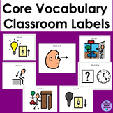 Core Vocabulary Classroom Labels for Autism and Special Education