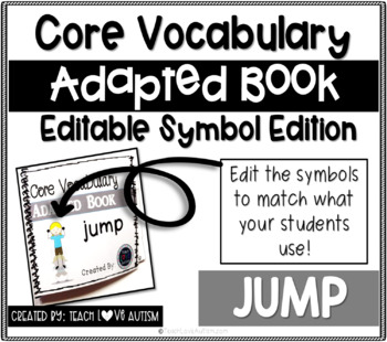 Core Vocabulary Editable Symbol Adapted Book: JUMP
