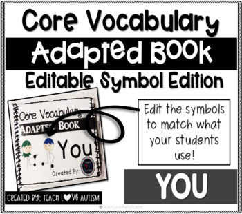 Core Vocabulary Editable Symbol Adapted Book: YOU