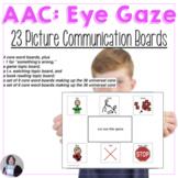 AAC Core Vocabulary Eye Gaze Communication Boards