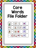 Core Vocabulary File Folder