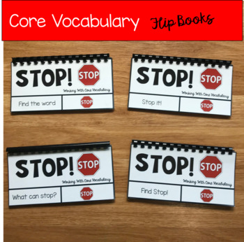 """Core Vocabulary Flip Books:  """"Working With the Word Stop"""""""