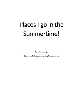 Core Vocabulary GO: Places I Go in Summer
