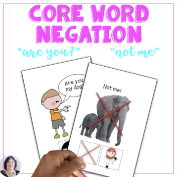 AAC Core Vocabulary Interactive Book for Teaching the words Not Me and Are You