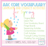 AAC Core Vocabulary Language & Literacy Activities for Spring!