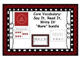 Core Vocabulary: MORE- Say, Read, Write