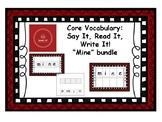 Core Vocabulary: Mine - Say, Read, Write
