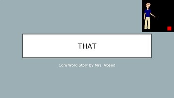 Core Vocabulary PowerPoint Story: That
