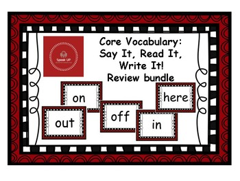 Core Vocabulary: Review - OUT, ON, OFF, IN, HERE