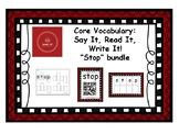 Core Vocabulary: STOP - Say, Read, Write