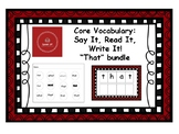 Core Vocabulary: THAT - Say, Read, Write