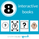 Core Vocabulary WH-Questions Interactive Books- Growing Bundle