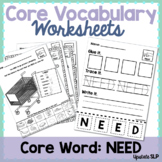 """Core Vocabulary Word """"NEED"""" Worksheets & Activities 