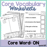 """Core Vocabulary Word """"ON"""" Worksheets & Activities 