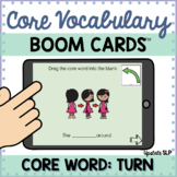 Core Vocabulary Word: TURN | BOOM CARDS™ | AAC | Speech Th