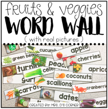 Core Vocabulary Word Wall ( Fruits and Vegetables )
