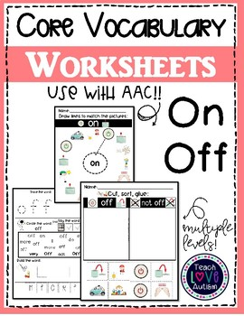 Core Vocabulary Worksheets: On-Off