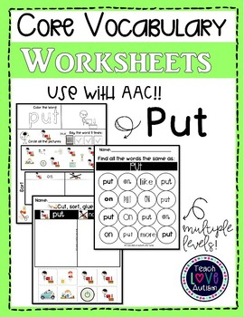 Core Vocabulary Worksheets: PUT