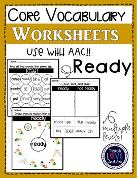 Core Vocabulary Worksheets: READY