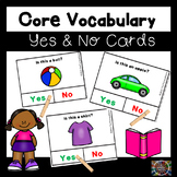Core Vocabulary Yes and No Question Cards