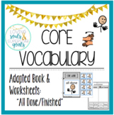 Core Word Adapted Book: All Done/Finished