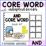 Core Word Adapted Book: And {with visuals} editable