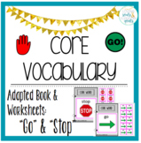 Core Word Adapted Book BUNDLE: Stop & Go