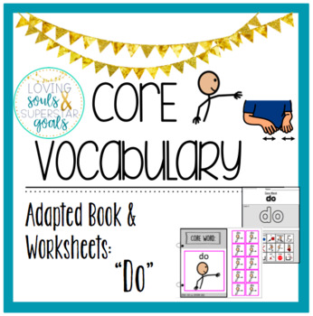 Core Word Adapted Book: Do