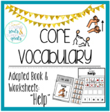 Core Word Adapted Book: Help